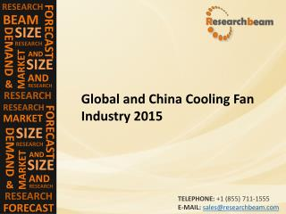 Cooling Fan Market (Industry) 2015 - Production, Size, Trend , Growth