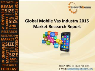 Mobile Vas Market (Industry) 2015 2019 - Size, Trend , Growth