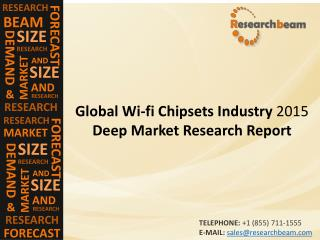 Wifi Chipsets Market (Industry) 2015 2019 - Size, Trend , Growth