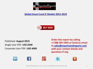 New Analysis of Smart Card IC Market Worldwide 2015-2019