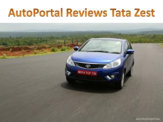 Autoportal Reviews Tata Zest