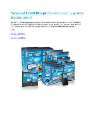 Weekend Profit Blueprint review - Weekend Profit Blueprint(MEGA) $21,400 bonus
