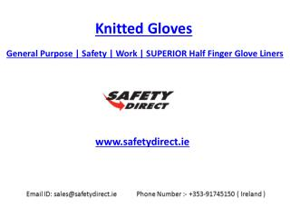 General Purpose | Polyester | Safety | Work | SUPERIOR Half Finger Glove Liners | Safetydirect.ie