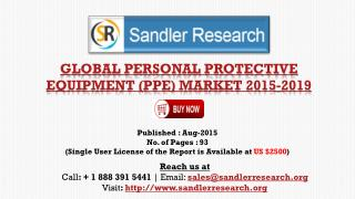 Global Personal Protective Equipment (PPE) Market Growth to 2019 Forecasts and Analysis Report