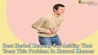 Best Herbal Remedy For Acidity That Treat This Problem In Natural Manner
