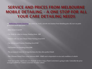 Service and Prices from Melbourne Mobile Detailing – A one stop for all your care detailing needs
