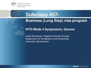 Subclass 457- Business (Long Stay) visa program
