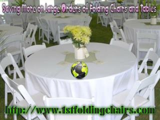 Saving More on Large Orders of Folding Chairs and Tables