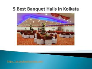 5 Best Banquet Halls In Kolkata