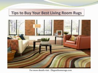 Tips to Buy Your Best Living Room Rugs
