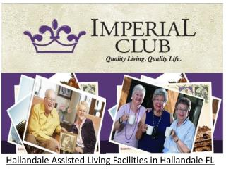 Hallandale Assisted Living Facilities in Hallandale FL