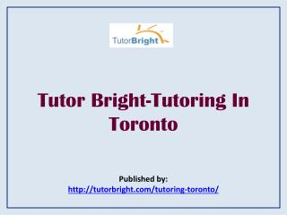 Tutor Bright-Tutoring In Toronto