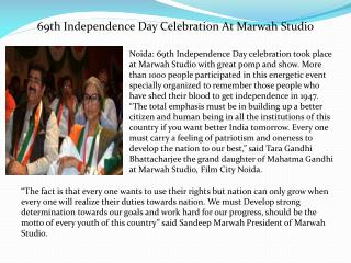 69th Independence Day Celebration At Marwah Studio