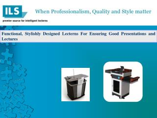 Functional, Stylishly Designed Lecterns For Ensuring Good Presentations and Lectures