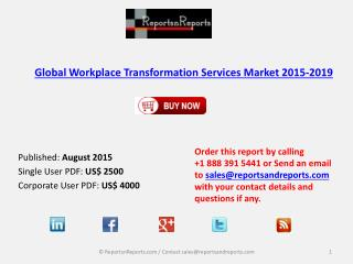 Global Workplace Transformation Services Market 2015-2019