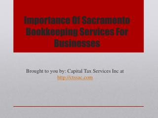 Importance Of Sacramento Bookkeeping Services For Businesses