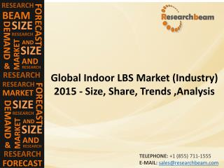 Indoor LBS Market (Industry) 2015 - Size, Share, Trends ,Analysis