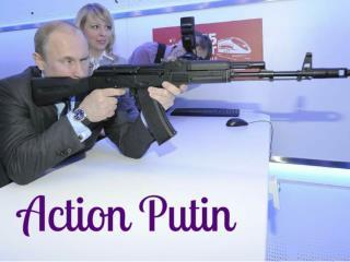 Action Putin