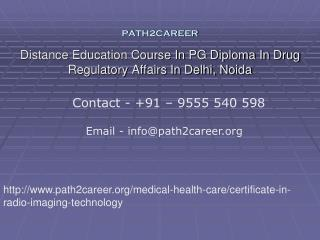 Distance Education Course In PG Diploma In Drug Regulatory Affairs In Delhi, Noida