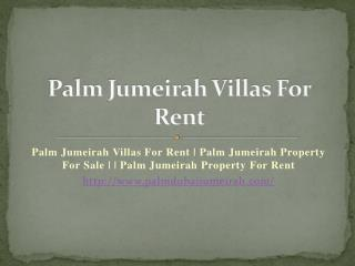Palm Jumeirah Villas For Rent - Palm Jumeirah Dubai