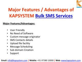 Major Features/Advantages of KAPSYSTEM Bulk SMS Services