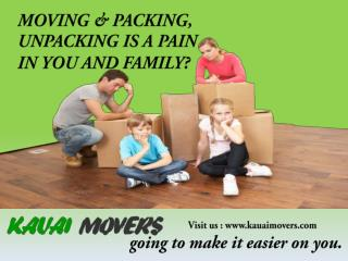 Kauai Moving Company Helping you Moving from one House to Another.