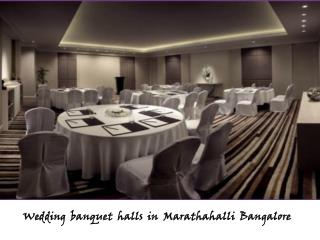 Banquet halls, Party halls in Marathahalli, Bangalore
