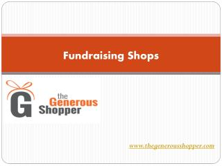 Fundraising Shops Help Charity
