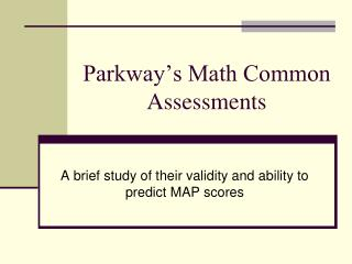 Parkway s Math Common Assessments