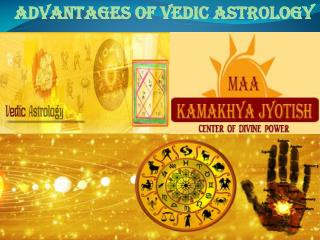 Advantages of Vedic Astrology