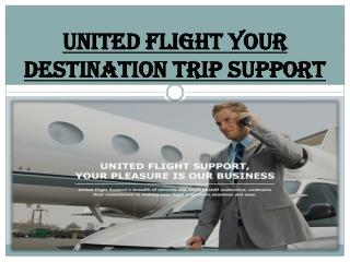 United Flight Your Destination Trip Support