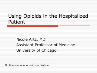 Using Opioids in the Hospitalized Patient
