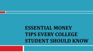 Essential Money Tips Every College Student Should Know