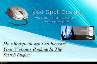 How Redspotdesign Can Increase Your Website's Ranking In The Search Engine