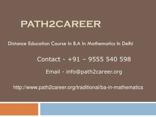 Distance Education Course In B.A In Mathematics In Delhi @9278888356