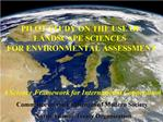 PILOT STUDY ON THE USE OF  LANDSCAPE SCIENCES  FOR ENVIRONMENTAL ASSESSMENT