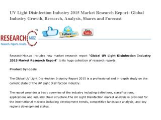 UV Light Disinfection Industry 2015 Market Research Report: Global Industry Growth, Research, Analysis, Shares and Forec
