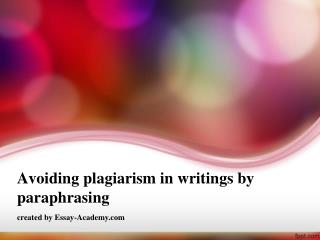 Avoiding Plagiarism in Writings by Paraphrasing
