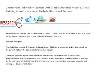 Commercial Dishwasher Industry 2015 Market Research Report : Global Industry Growth, Research, Analysis, Shares and Fore
