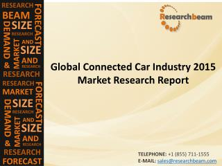 Global Connected Car Market (Industry) 2015 - Size, Share, Trends, Growth