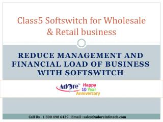 Class 5 Softswitch- For Wholesale & Retail VoIP Billing