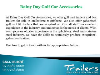 Rainy Day Golf Car Accessories