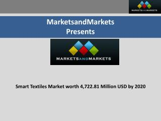 Smart Textiles Market worth 4,722.81 Million USD by 2020