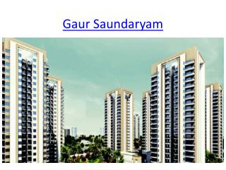 New Luxury Flats Book Now Gaur Saundaryam in Noida Extension