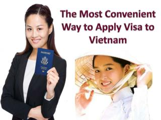 The Most Convenient Way to Apply Visa to Vietnam