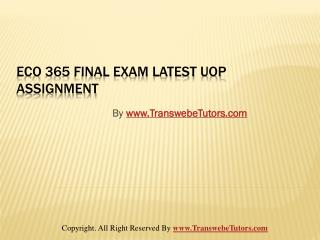 ECO 365 Final Exam Latest Question Answer UOP Assignment