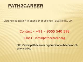 Distance Education Course In Bachelor Of Science - B.Sc In Delhi, Noida @9278888356
