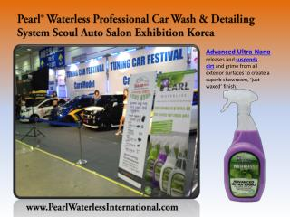 Pearl® Waterless Car Wash & Detailing-Pearl Seoul Korea.
