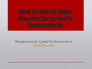 What To Look For When Choosing Tax Service In Sacramento CA