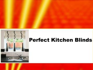Perfect Kitchen Blinds